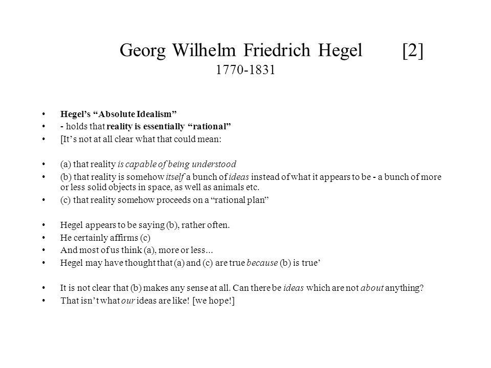 Georg Wilhelm Friedrich Hegel [2] 1770-1831